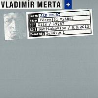 Vladimír Merta a Jan Hrubý – Včerejší vydání