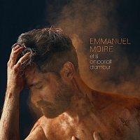 Emmanuel Moire – Et si on parlait d'amour