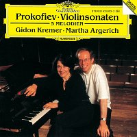 Gidon Kremer, Martha Argerich – Prokofiev: Violin Sonatas