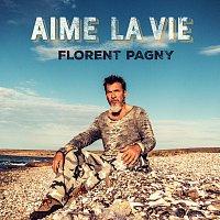 Florent Pagny – Aime la vie