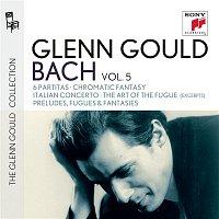 Glenn Gould – Glenn Gould plays Bach: 6 Partitas BWV 825-830; Chromatic Fantasy BWV 903; Italian Concerto BWV 971; The Art of the Fugue BWV 1080 (excerpts); Preludes, Fugues & Fantasies