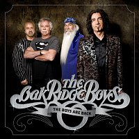 The Oak Ridge Boys – The Boys Are Back