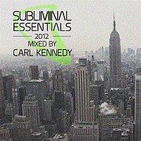 Alexandra Burke & Erick Morillo – Subliminal Essentials 2012 (Mixed by Carl Kennedy) [DJ Edition] [Unmixed]
