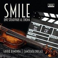 Guido Rimonda, Camerata Ducale – Smile - Uno Stradivari al cinema