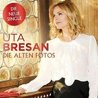 Uta Bresan – Die alten Fotos