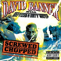 David Banner – MTA2-Baptised in Dirty Water Screwed and Chopped