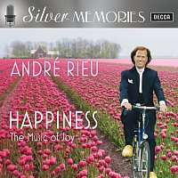 André Rieu, Johann Strauss Orchestra – Happiness - The Music Of Joy [Silver Memories]