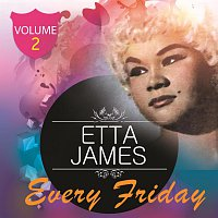 Etta James – Every Friday Vol. 2