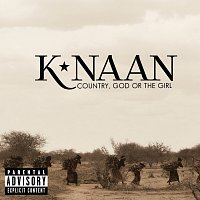 K'NAAN – Country, God Or The Girl [Deluxe]