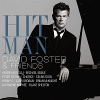 Various Artists.. – Hit Man David Foster & Friends