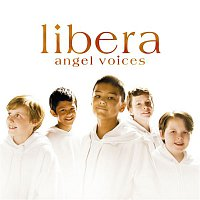 Libera – Angel Voices
