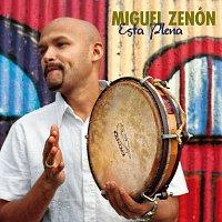 Miguel Zenón – Esta Plena