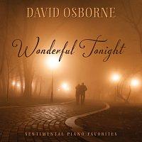 David Osborne – Wonderful Tonight: Sentimental Piano Favorites