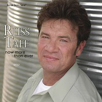 Russ Taff – Now More Than Ever