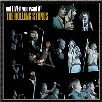 The Rolling Stones – got LIVE if you want it!