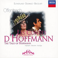 Placido Domingo, Dame Joan Sutherland, Gabriel Bacquier, Richard Bonynge – Offenbach: Les Contes d'Hoffmann - Highlights