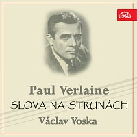 Paul Verlaine, Václav Voska – Verlaine: Slova na strunách