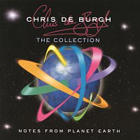 Chris de Burgh – Notes From Planet Earth - The Collection