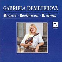 Gabriela Demeterová – Mozart, Beethoven, Brahms: Sonáty pro housle a klavír