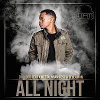 DJ Clock, Kwesta, Manifest, Tellaman – All Night