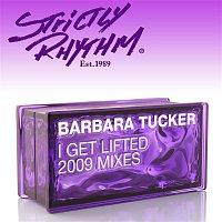 Barbara Tucker – I Get Lifted [2009 Mixes]