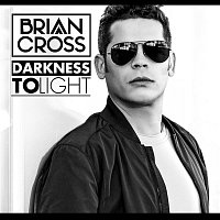Brian Cross – Darkness to Light