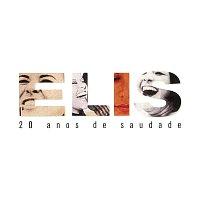 Elis Regina – 20 Anos De Saudade