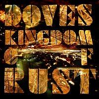 Doves – Kingdom Of Rust