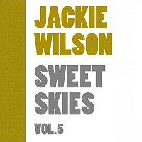 Jackie Wilson – Sweet Skies Vol. 5