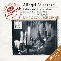 The Choir of King's College, Cambridge, Sir David Willcocks – Allegri: Miserere / Palestrina: Stabat Mater