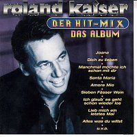 Roland Kaiser – Der Hit-Mix - Das Album