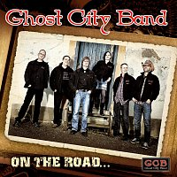 Ghost City Band – On The Road…