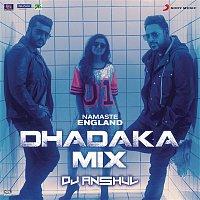 "Rishi Rich, Badshah, Mannan Shaah, DJ Anshul, Vishal Dadlani, Payal Dev, Diljit Dosanjh & Aastha Gill – Namaste England Dhadaka Mix (Remix by DJ Anshul (From ""Namaste England""))"