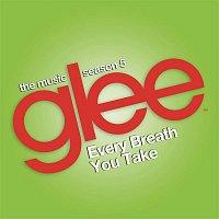 Glee Cast – Every Breath You Take (Glee Cast Version)