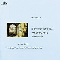 Robert Levin – Beethoven: Piano Concerto No.4; Symphony No.2 (Chamber Versions)