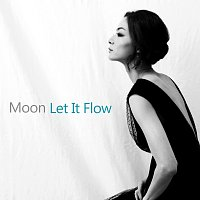 Moon – Let It Flow