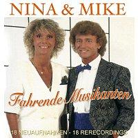 Nina & Mike – Fahrende Musikanten - 18 Neuaufnahmen