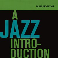 Různí interpreti – Blue Note 101: A Jazz Introduction