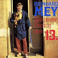 Reinhard Mey – Ankomme Freitag, den 13.