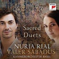 Nuria Rial & Valer Sabadus & Kammerorchester Basel – Sacred Duets
