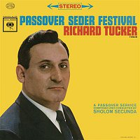 Richard Tucker, Sholom Secunda – Richard Tucker - Passover Seder Festival