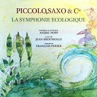 André Popp, Francois Périer – Piccolo, Saxo & Cie - La symphonie écologique