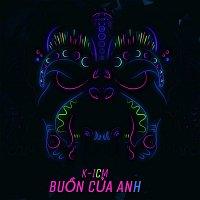 K-ICM – Bu?n C?a Anh (K-ICM Remix) [K-ICM Remix]