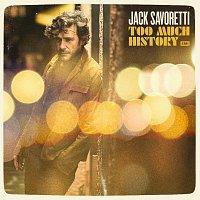 Jack Savoretti – Too Much History