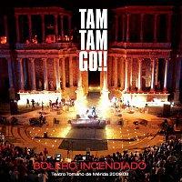 Tam Tam Go – Bolero Incendiado