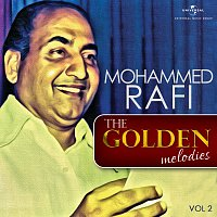 Mohammed Rafi – The Golden Melodies, Vol. 2