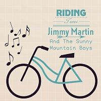 Jimmy Martin, The Sunny Mountain Boys – Riding Tunes