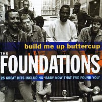 The Foundations – Build Me Up Buttercup