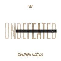 Tauren Wells – Undefeated EP