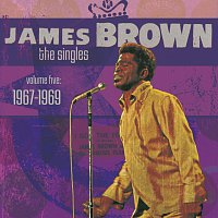 James Brown – The Singles Volume 5: 1967-1969